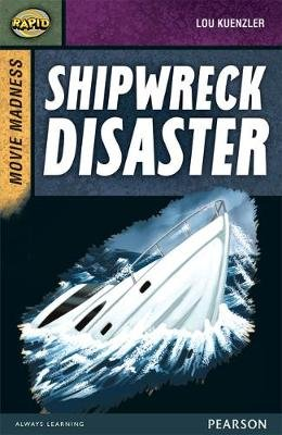 Rapid Stage 9 Set B: Movie Madness: Shipwreck Disaster (Paperback): Dee Reid, Lou Kuenzler