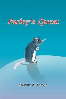 Farley's Quest (Paperback): Kristina Larson