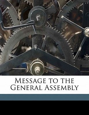 Message to the General Assembly (Paperback): Connecticut Governor