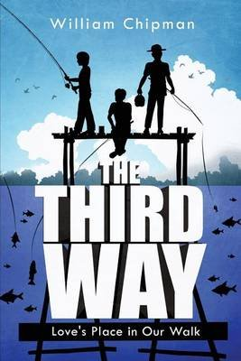 The Third Way (Paperback): William Chipman