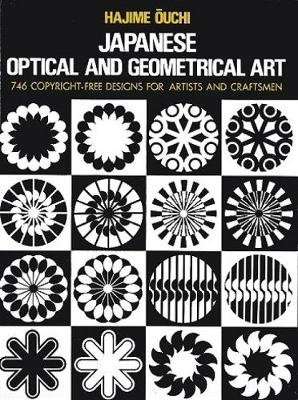 Japanese Optical and Geometrical Art (Paperback, New edition): Hajime Ouchi