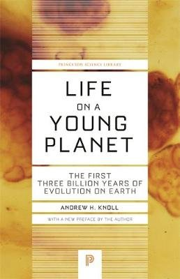 Life on a Young Planet - The First Three Billion Years of Evolution on Earth - Updated Edition (Paperback, Revised edition):...