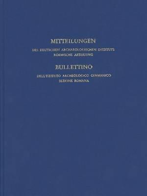 Mitteilungen Des Deutschen Archaologischen Instituts, Romische Abteilung - Band 119, 2013 (German, Hardcover): Deutsches...