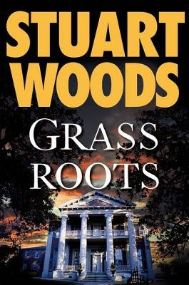 Grass Roots (Electronic book text): Stuart Woods
