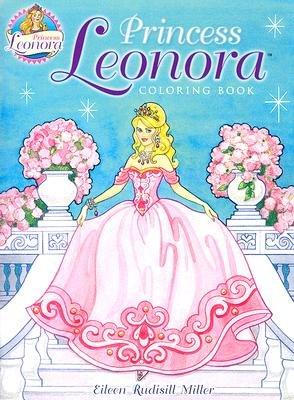 Princess Leonora (Paperback): Eileen Rudisill Miller