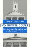 No Higher Court (Hardcover, New): Germain Kopaczynski