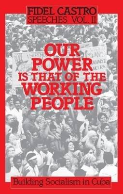 Speeches, v.2 - Building Socialism in Cuba (Paperback, illustrated edition): Fidel Castro
