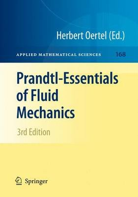Prandtl-Essentials of Fluid Mechanics (Hardcover, 3rd ed. 2010): Herbert Oertel