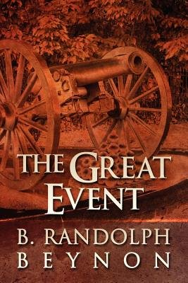 The Great Event (Paperback): B. Randolph Beynon