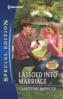 Lassoed Into Marriage (Paperback): Christine Wenger