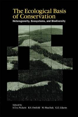 The Ecological Basis of Conservation - Heterogeneity, Ecosystems, and Biodiversity (Paperback, Softcover reprint of the...