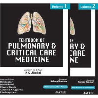 Textbook of Pulmonary and Critical Care Medicine (Hardcover, New Ed): S. K. Jindal