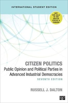 Citizen Politics - International Student Edition - Public Opinion and Political Parties in Advanced Industrial Democracies...