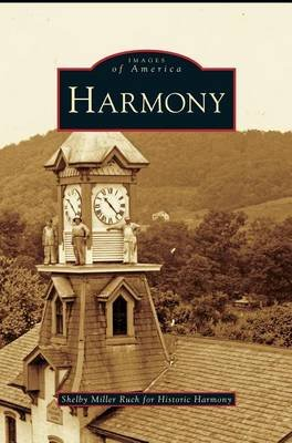 Harmony (Hardcover): Shelby Miller Ruch