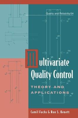 Multivariate Quality Control - Theory and Applications (Electronic book text): Camil Fuchs, Ron S. Kenett