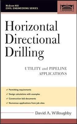 Horizontal Directional Drilling (HDD) - Utility and Pipeline Applications (Hardcover): David Willoughby
