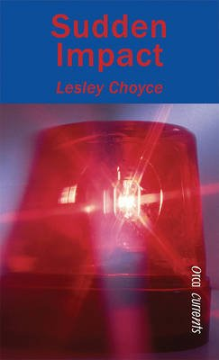 Sudden Impact (Hardcover, Turtleback Scho): Lesley Choyce