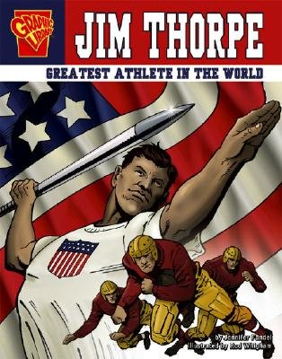 Jim Thorpe: Greatest Athlete in the World (Graphic Biographies) (Paperback): Jennifer Fandel