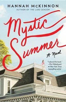 Mystic Summer - A Novel (Electronic book text): Hannah McKinnon