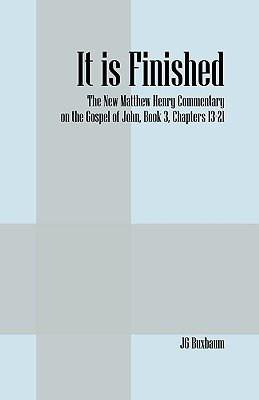 It Is Finished (Paperback): J G Buxbaum