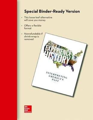 Looseleaf for Experience History, Vol 2: Since 1865 (Loose-leaf, 8th): James West Davidson, Brian Delay, Christine Leigh...