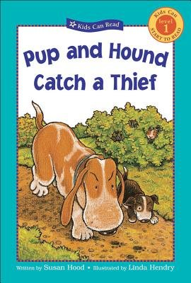 Pup and Hound Catch a Thief (Paperback): Susan Hood
