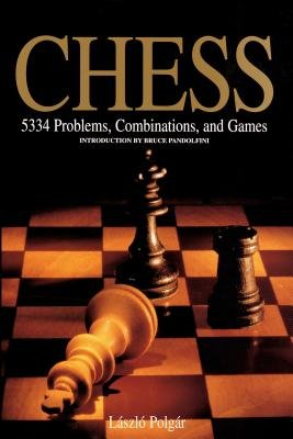Chess - 5334 Problems, Combinations, and Games (Hardcover): Laszlo Polgar