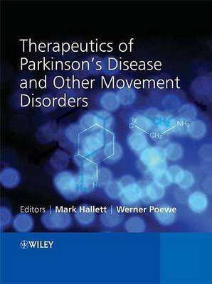 Therapeutics of Parkinson's Disease and Other Movement Disorders (Electronic book text): Mark Hallet, Werner Poewe