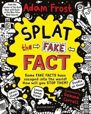 Splat the Fake Fact! (Paperback): Adam Frost