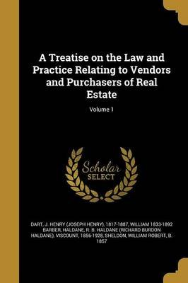 A Treatise on the Law and Practice Relating to Vendors and Purchasers of Real Estate; Volume 1 (Paperback): J Henry (Joseph...