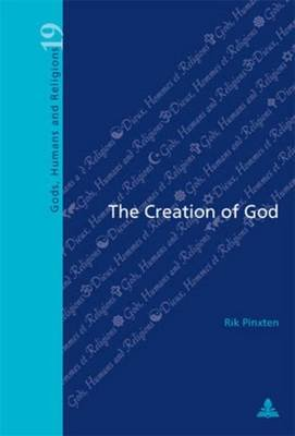 The Creation of God (Electronic book text): Rik Pinxten