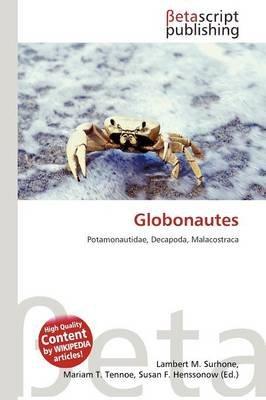 Globonautes (Paperback): Lambert M. Surhone, Mariam T. Tennoe, Susan F. Henssonow