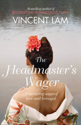 The Headmaster's Wager (Paperback): Vincent Lam