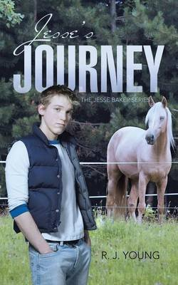 Jesse's Journey - Book Two (Paperback): R.J. Young