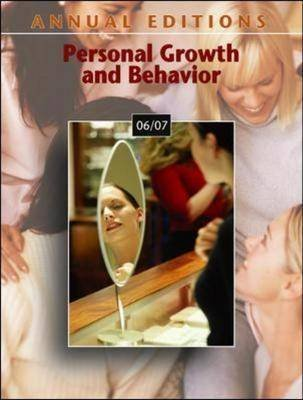 Personal Growth and Behavior 2006-2007 (Paperback, 25th Revised edition): Karen G. Duffy