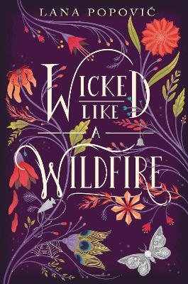 Wicked Like a Wildfire (Hardcover): Lana Popovic