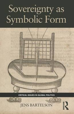 Sovereignty as Symbolic Form (Paperback): Jens Bartelson