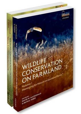 Wildlife Conservation on Farmland - Two volume set (Multiple copy pack): David W. Macdonald, Ruth E. Feber