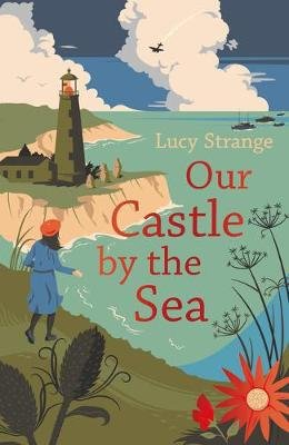Our Castle by the Sea (Paperback): Lucy Strange