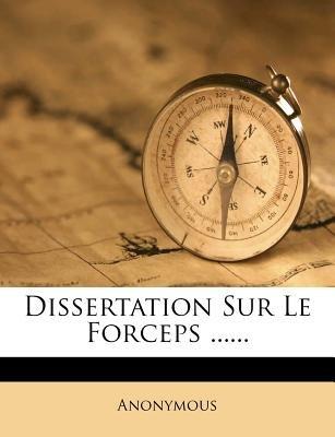 Dissertation Sur Le Forceps ...... (English, French, Paperback):