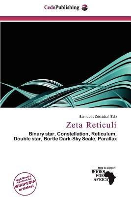 Zeta Reticuli (Paperback): Barnabas Crist Bal: 9786200301932 | Books