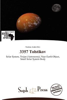 3357 Tolstikov (Paperback): Noelene Aoide
