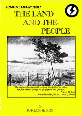 The Land and the People - The British Union Policy for Agriculture (Paperback, New edition): Jorian Jenks