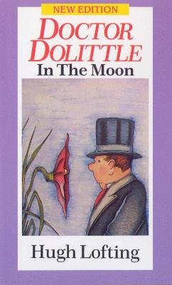 Dr. Dolittle in the Moon (Paperback, New Ed): Hugh Lofting