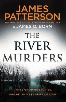 The River Murders (Paperback): James Patterson, James O Born