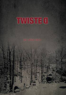 Twisted (Hardcover): Linda Rich