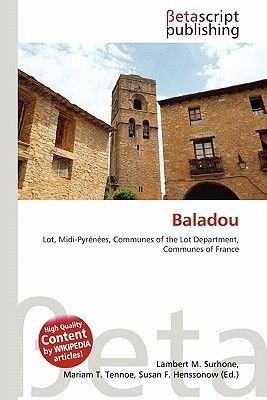 Baladou (Paperback): Lambert M. Surhone, Mariam T. Tennoe, Susan F. Henssonow
