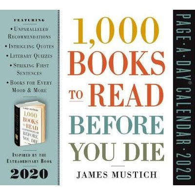 1,000 Books to Read Before You Die Page-A-Day Calendar 2020 (Calendar): James Mustich