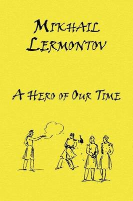 A Hero of Our Time (English, Russian, Paperback): Mikhail Lermontov