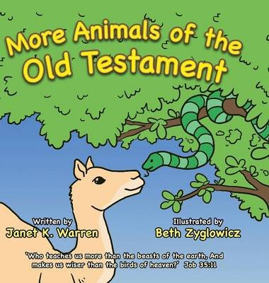 More Animals of the Old Testament (Hardcover): Janet K. Warren